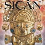 インカ帝国のルーツ「黄金の都シカン展」のポスター